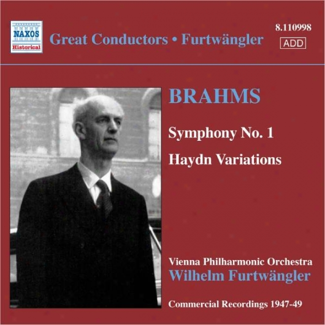 Brahms: Symphony No. 1 / Haydn Variations (furtwangler, Commercial Recordings 1940-50, Vol. 5)