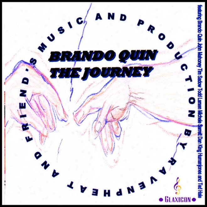 """""""brando Quin The Journey"""" Music And Produce By Ravenpheat And Friejds"""