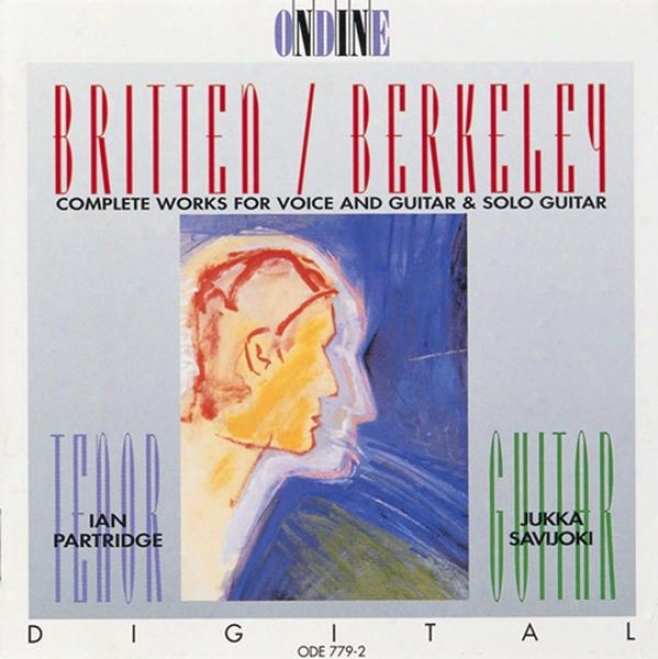 Britten, B.: Songs From The Chinese / Nocturnal After John Dowland / Berkeley, L.: Theme And Variatons / Songs Of The Half-light