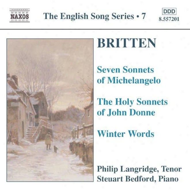 Britten: Seven Sonnets Of Michelangelo / Holy Sonnets Of John Donne / Winter Words