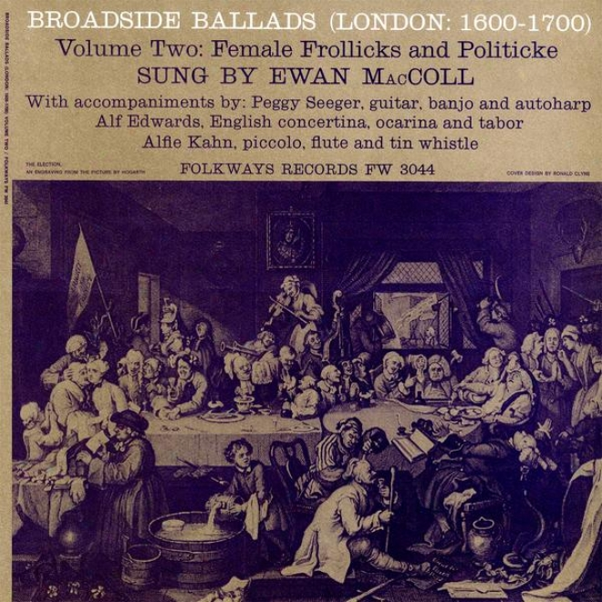 Beoadside Ballads, Vol. 2 (l0ndon: 1600-1700) - Female Frollicks And Politicke