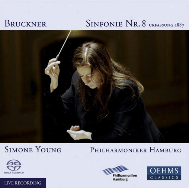 Bruckner, A.: Symphony No. 8 (1887 Version) (hamburg Philharmonic, S. Young)