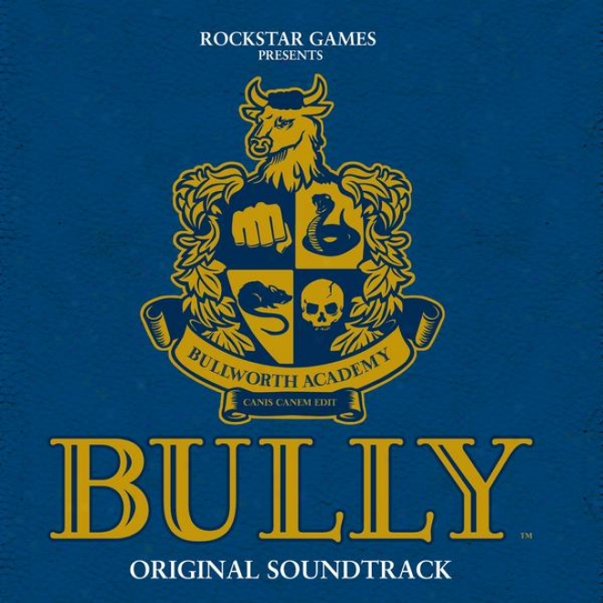 """bully [original Video Game Soundtrack From A Game Rated """"teen"""" By The Esrb]."""