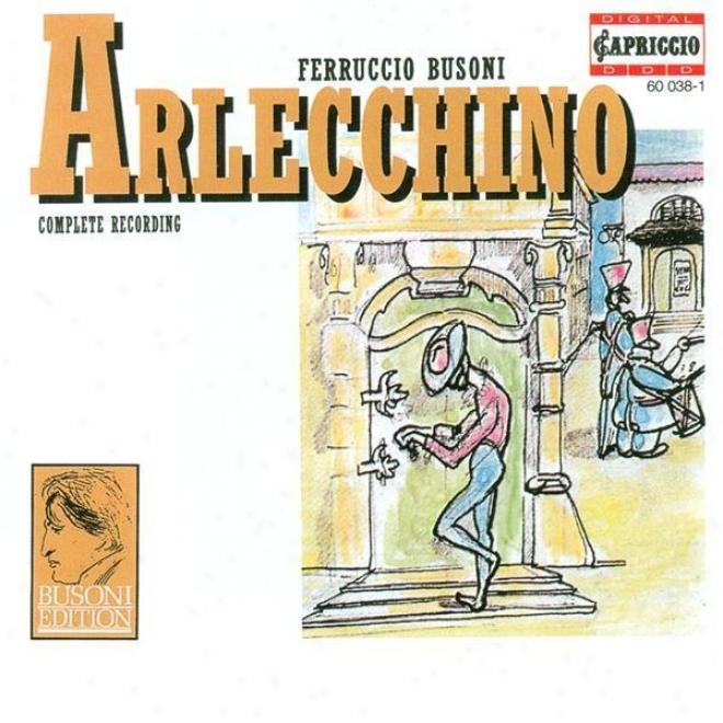 Bysoni, F.: Arlecchino Oder Die Fenster (snug In German) [opera] / Rpndo Arlecchinesco (albrecht)