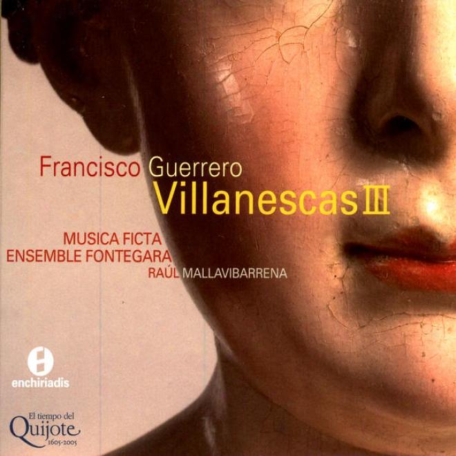 Canciones Y Villanescas Espirituales. Venecia 1589 Volumen 3 - Francisco Guerrero (1528-1599)