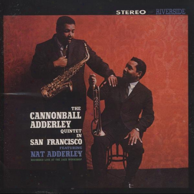 Cannonball Adderley Quintet In San Francisco [keepnews Collection] [ Rmeastered ]