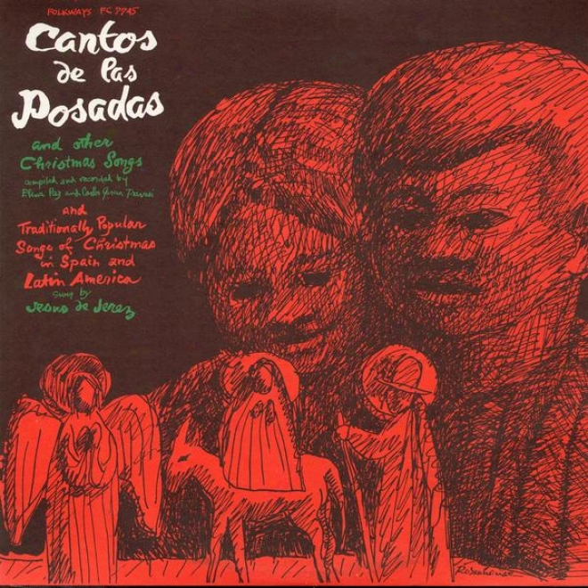 Cantod De Las Posadas And Other Christmas Songs (recorded By Elena Paz And Carlls Garcia Travesi)