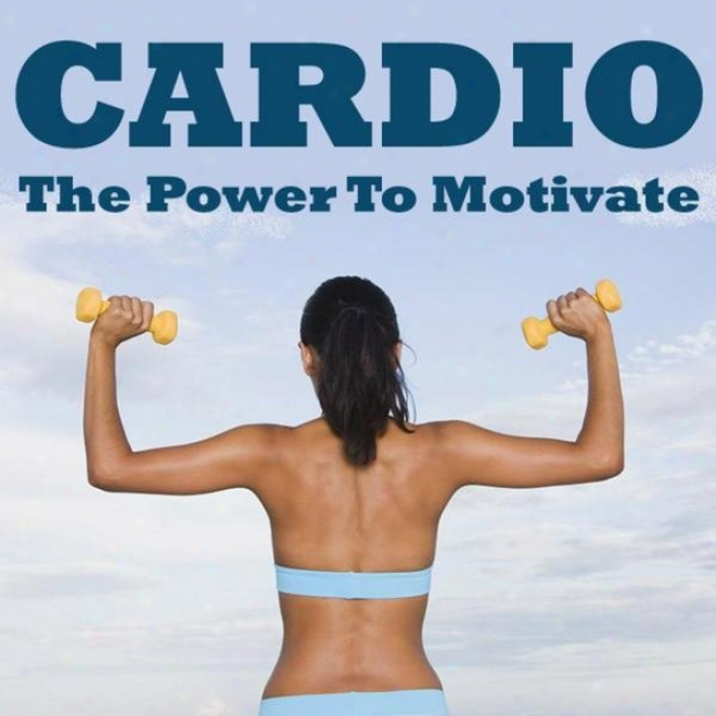 """cardio - The Power To Motivate Megamix (fitness, Cardio & Aerobic Session) """"dven 32 Counts"""