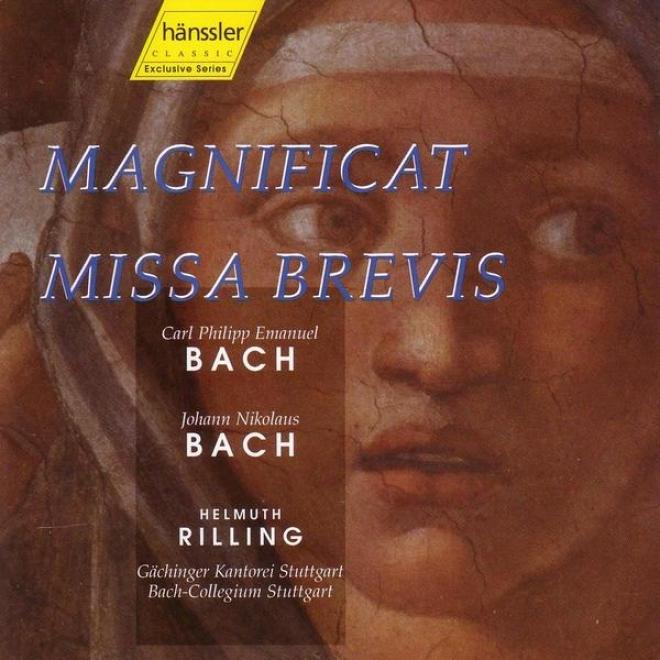 Carl Philipp Emanuel Bach / Johann Nikolaus Bach: Magnificqt / Missa Brevis