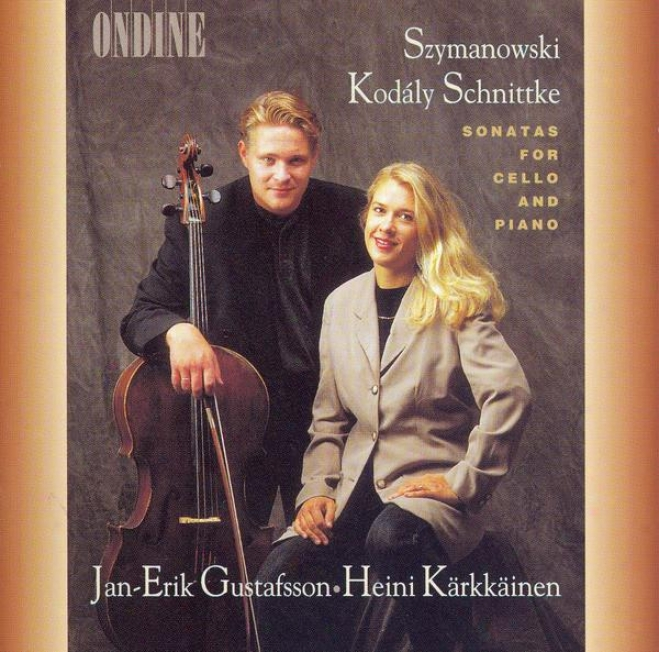 Cello Recital: Gustafsson, Jan-erik - Szymanowsmi, K. / Kodaly, Z. / Schnittke, A.