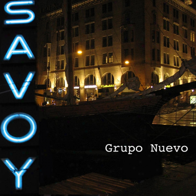 Chacarera Y Tango Del Jazz Contemporã¢neo En El Teatro Savoy, Earnest At The Savoy