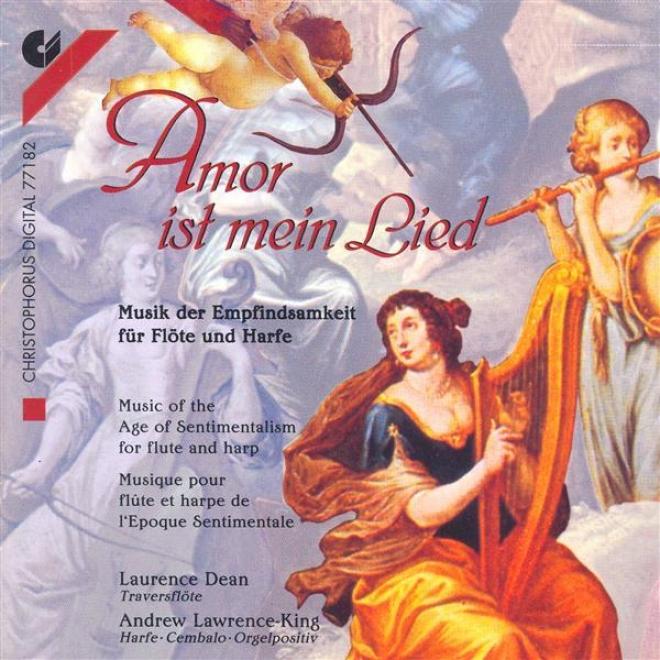 Chamber Music - Abel, C.f. / Quantz, J.j. / Benda, F. / Telemann, G.p. / Benda, G. / Kirnberger, J.p. / Muthel ,J.g. (amor Ist Mei