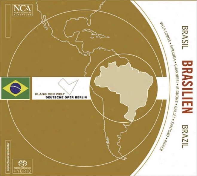 Chamber Music( brazilian) - Gallet, L. / Villa-lobos, H. / Guarnieri, C. / Mignone, F. / Santoro, C. / Miranda, R. / Rippe, J.g.