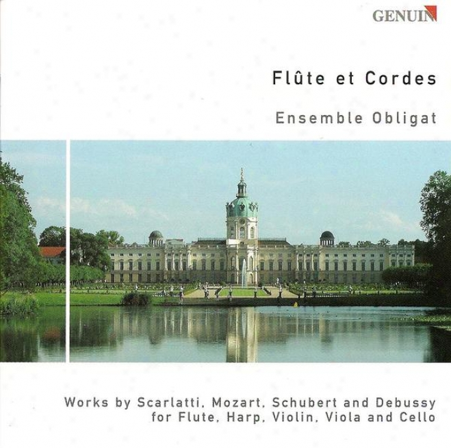 Chamber Music (flute And Strings) - Francaix, J. / Mozart, W.a. / Schubert, F. / Debussy, C. (ensemble Obligat)