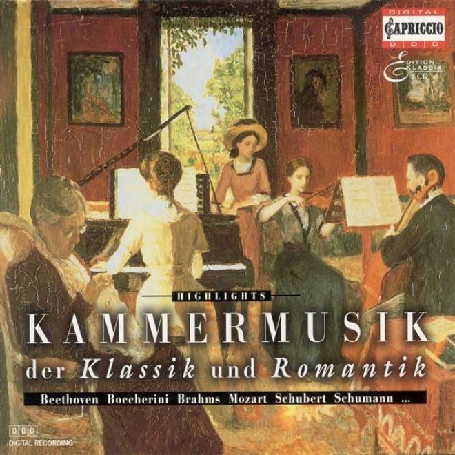 Chamber Music (romantic 19th Century) - Schubert, F. / Weber, C.m. Von / Spohr, L. / Brabms, J. / Grieg, E. / Schumann, R. / Bocch