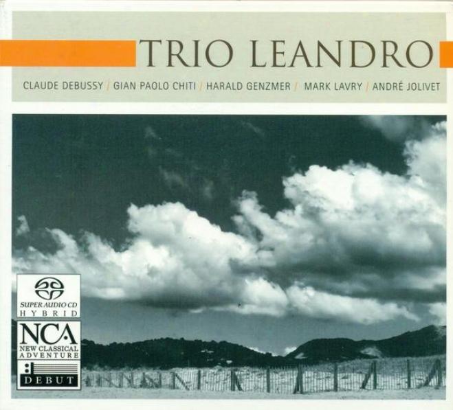 Chamebr Music (trios) - Debussy, C. / Chiti, G.p. / Lavry, M. / Jolivet, A. (trio Leandro)