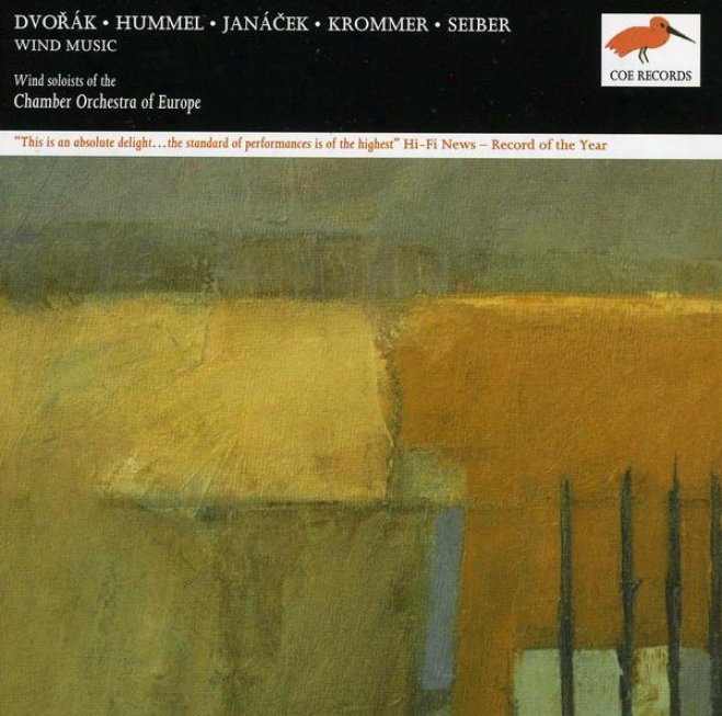 Chamber Orchestra Of Europe - Wind Music:  Compositions By Krommer, Hummel, Janacei, Seiber, Dvorak