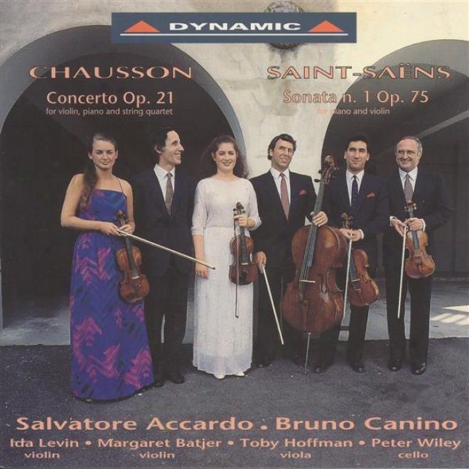 Chausson, E.: Concerto / Saint-xaens, C.: Violin Sonata No. 1 (acardo, Canino)