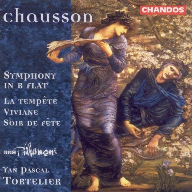 Cnausson: Symphony In B Flat Major / Viviane / Soir De Fete / La Tempete (excerpts)