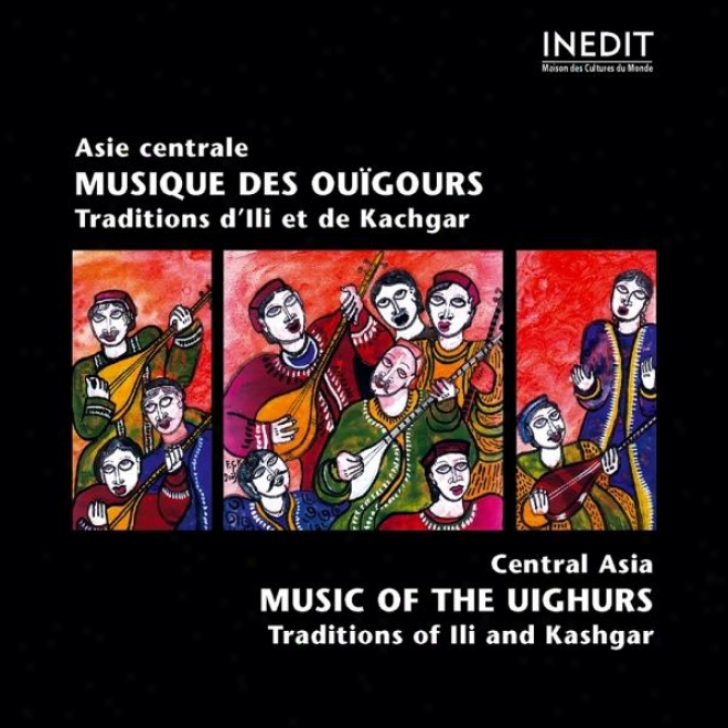 Chine. Asie Centrale. Musique Des Ouã¿gours. Central Asia. Music Of The Uighurs.