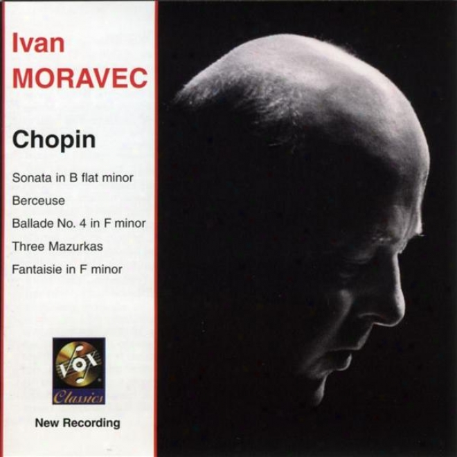 Chopin: Piano Sonata No. 2 / Berceuse / Mazurkas Nos. 3, 17, And 20 / Fantasie In F Minor