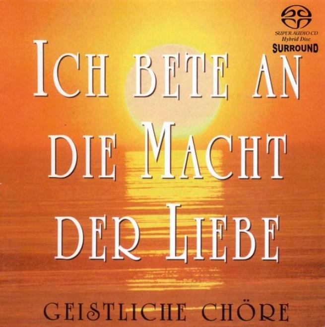 Choral Concert - Bortniansky, D. / Bach, J.s. / Mozart, W.a. / Silcher, F. / Mendelssohn, Felix / Bruckner, A. [sacd Version]