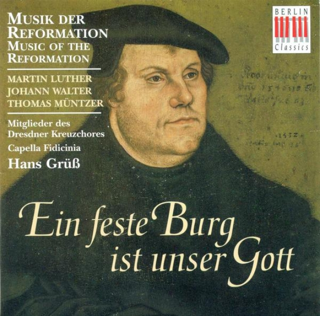 Choral Music (music Of The Reformation) - Walter, J. / Muntzer, T. / Luther, M / Fevin, A. De / Othmayr, K. (leipzig Capella Fidic
