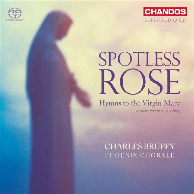 Choral Music - Paulus, S. / Britten, B. / Mcdowall, C. / Howells, H. / Busto, J. / Willan, H. / Belmont, J. (spotless Rose) (pboen