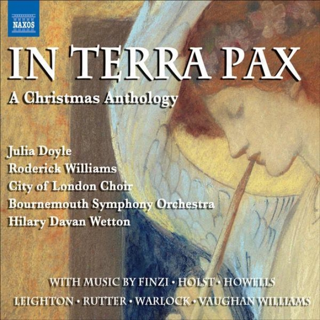 Chtistmas Anthology (a) - In Terra Pax (doyle, Williams, City Of London Choir, Bourbemoth Sykphony, Wetton)