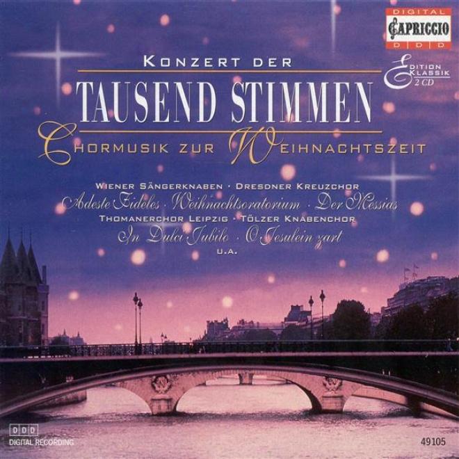 Christmas Choral Concert - Handel, G.f. / Mozart, W.a. / Bach, J.s. / Praetorius, M. / Gruber, F.x. / Bach, J..f. / Adam, A.