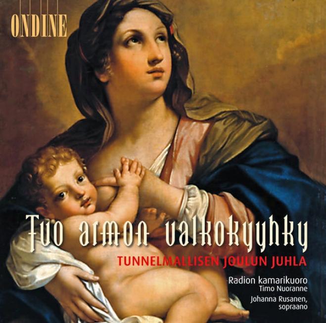 Christmas Choral Music - Sibelius, J. / Hannikainen, P. / Palmgren, S. / Merikanto, O. / Kotilainen, O. / Madetoja, L. (finnish Ra