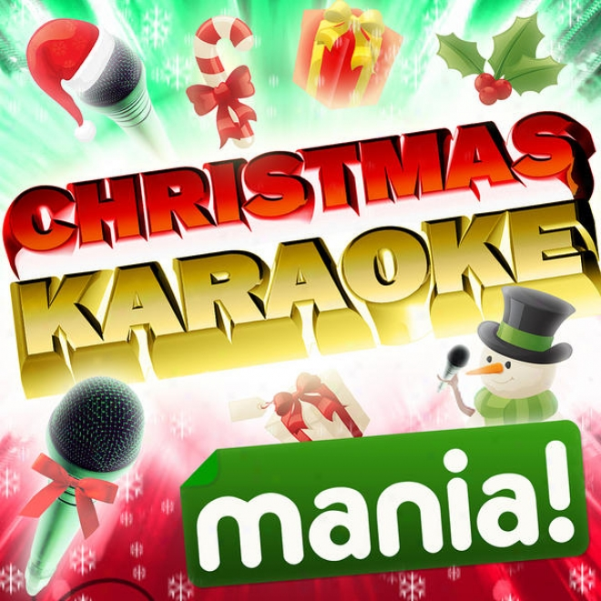 Christmas Karaoke Mania! - 50 Vocal And Non Vocal Specially Recorded Karoake Versions Of The Top Party Favojrite Xmas Hits