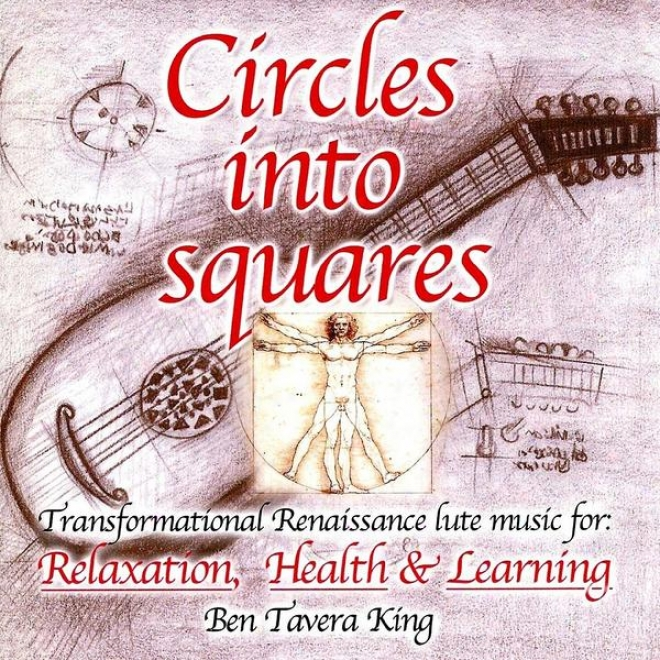 Circles Into Squares - Relaxing Renaissance & Celtic Music For Yoga, Massage & Meditation