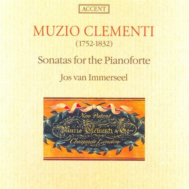 Clementi: Piano Sonatas In B Flat Major / F Sharp Minor / G Major / F Minor (immerseel)