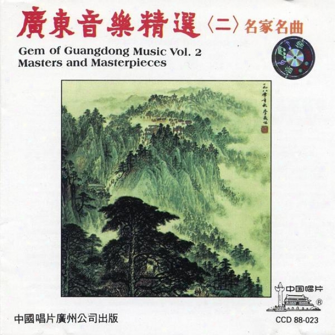 Collection Of Guangdong Music By Master Artists Vol. 2 (guang Dong Yin Yue Jing Xuan Er)