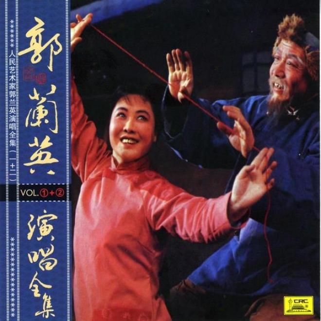 Collection Of Hits By Guo Lanying :Vol. 1 (ren Min Yi Shu Jia Guo Lanying Yan Chang Quan Ji Yi)