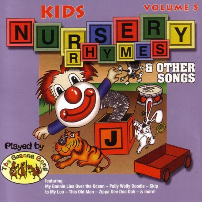 Columbia River Group Entertainment - Kiids Nursery Rhymes And Other Songs - Volume 5