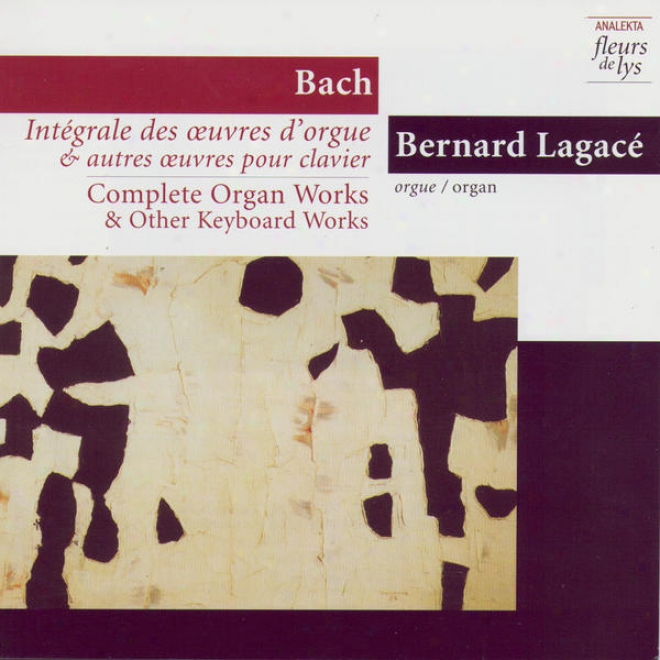 Complete Organ Works & Other Keyboard Works 5: Fantasia & Fugue In G Minor Bwv 542 And Other Prepared Works.V ol.1 (bach)