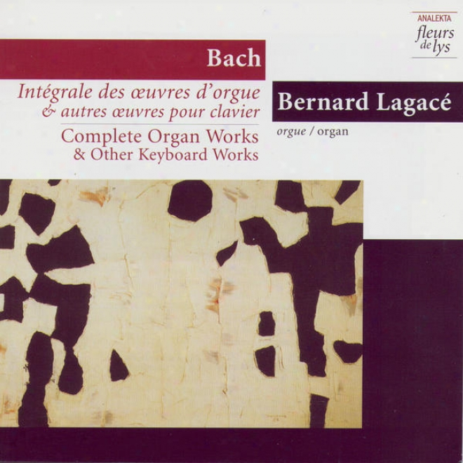Complete Medium Works & Other Keyboard Works 7: Prelude & Fugue In G Major Bwv 541 And Other Mature Workq. Vol.3 (bach)