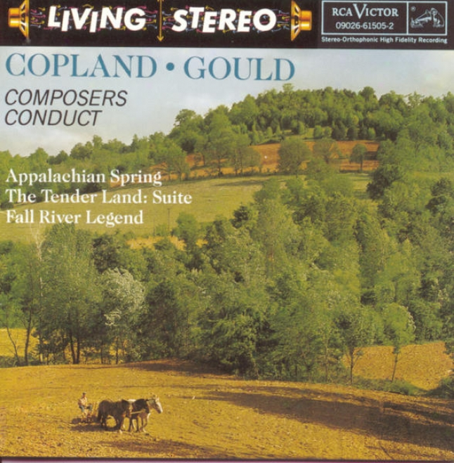 Composers Conduct Appalachian Spring; The Tender Land: Suite; Fall River Legend