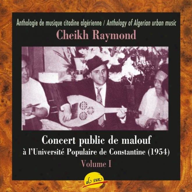Concert Public De Malouf à L'universit㩠Populaire De Constantine Avec Le Cheikh Raymond Leyris - Dimensions I