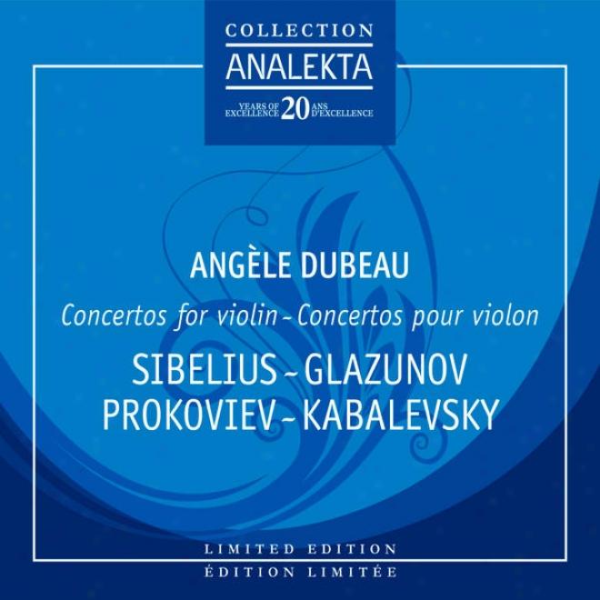 Concertos For Violin: Sibelius, Glazounov, Prokofiev, Kabalevsky, Tchaikovsky