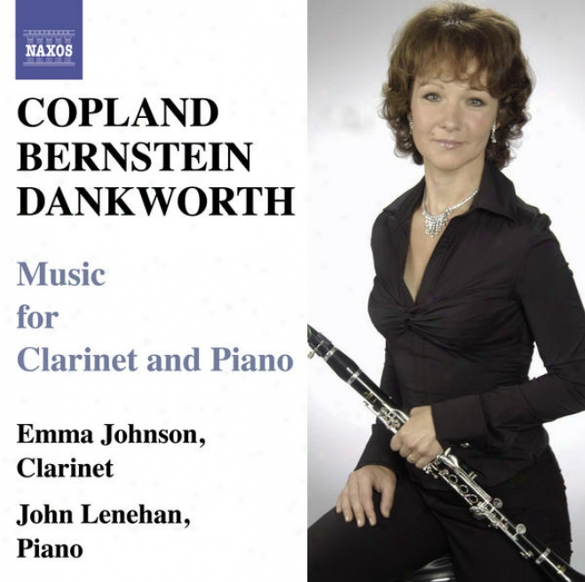 Copland, A. / Bernstein, L.: Clariner Sonatas / Dankworth, J.: Suite For Emma / Picture Of Jeannie (johnson)