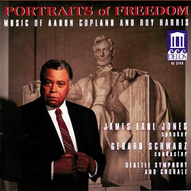 Copland, A.: Fanfare For The Common Man / Lincoln Portrait / Canticle Of Freedom / Harris, R.: American Creed (portraits Of Freedo