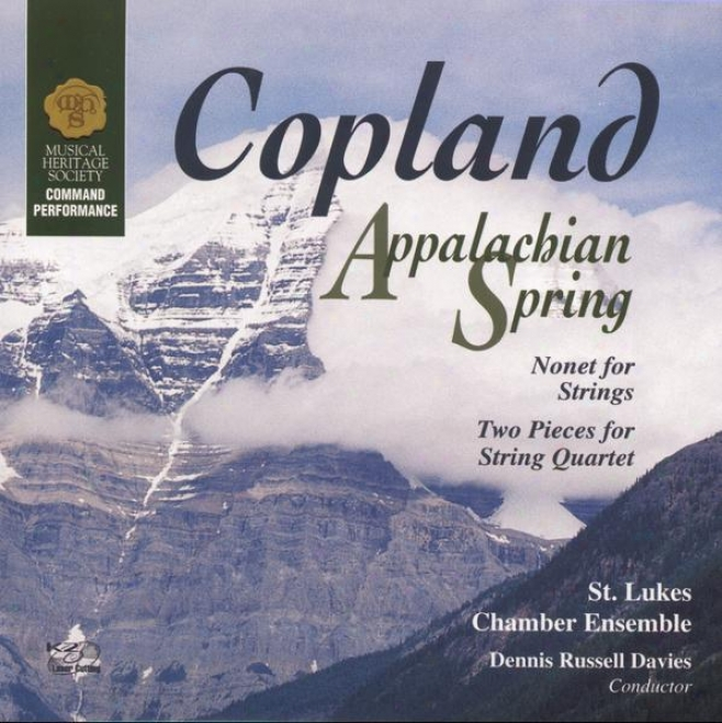 Copland: Appalachian Spring/nonet For Strings/two Pieces For String Quartet