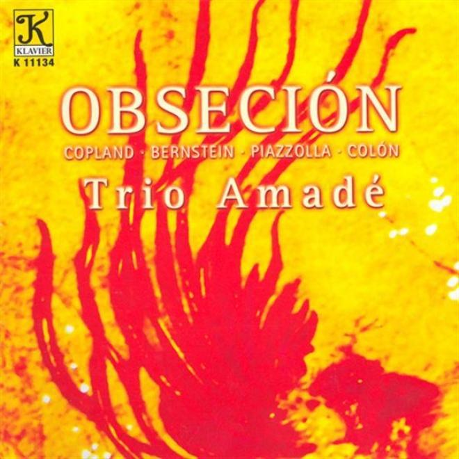 Copland: Vitebsk / Bernstein: Piano Trio / Piazzolla: Las Cuatros Estaciones Portenas / Collon: N