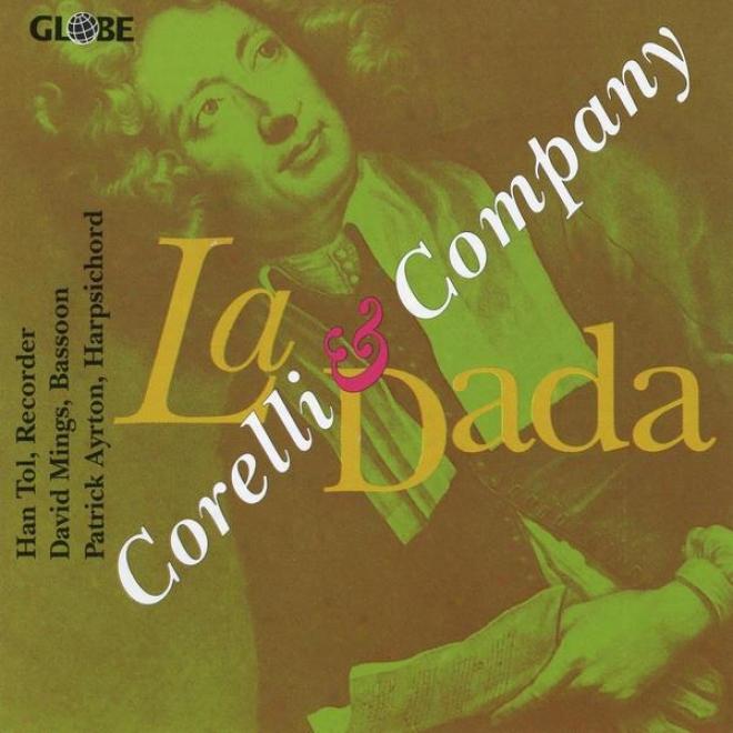 Core1li & Company, Handel, Vivaldi, Sammartini, Bodin De Boismortier, Finger, De La Barre