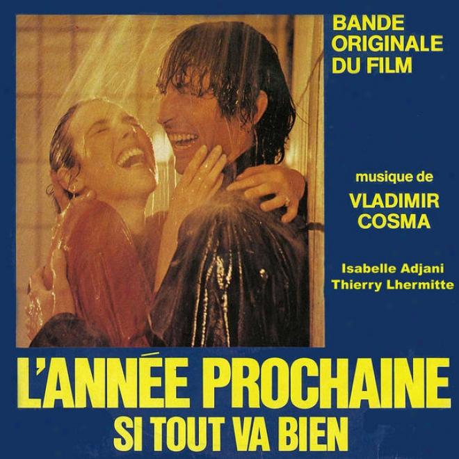 """""""cosma : Bande Originale Du Film """"""""l'annã©e Prochaine Si Tout Va Bien"""""""" (1981)"""""""