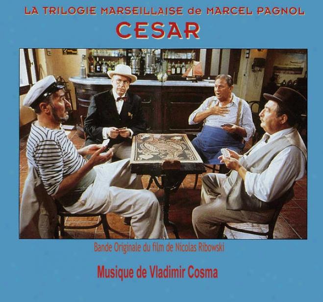 """cosma : Bande Originale Du Tã©lã©film """"la Trilogie Marseillaise De Marcel Pagnol : Cã©sar"""" (2000)"""