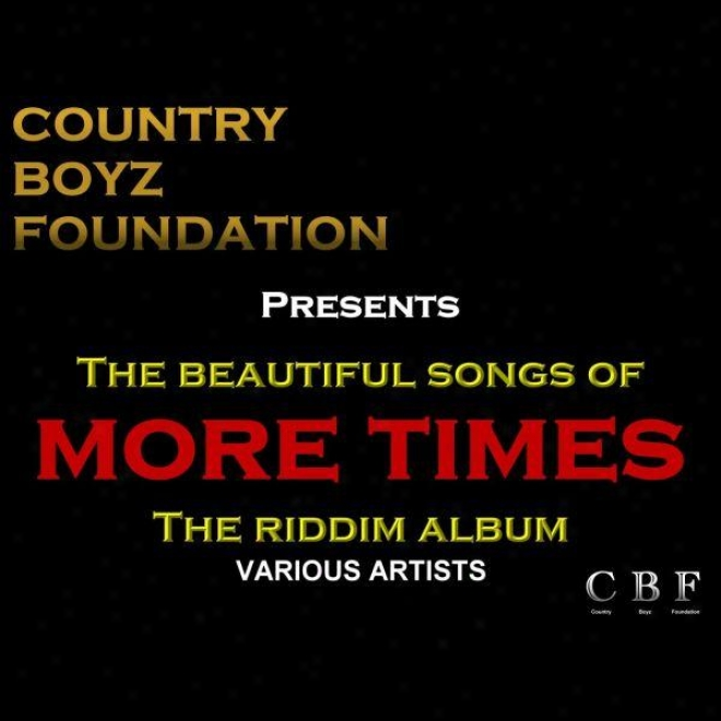 "Rude Boyz Foundation Presents: The Beautiful Songs Of More Seasons �"" The Riddim Album"